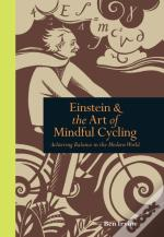 Einstein And The Art Of Mindful Cycling