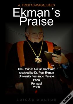 Wook.pt - Ekmans Praise - The Honoris Causa Doctorate Received By Dr. Paul Ekman