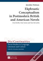 Ekphrastic Conceptualism In Postmodern British And American Novels