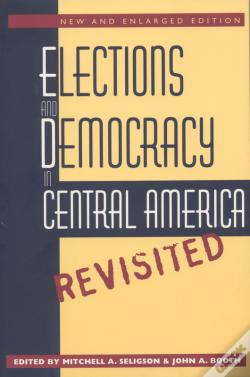 Wook.pt - Elections And Democracy In Central America, Revisited
