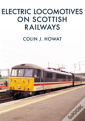 Electric Locomotives On Scottish Railways