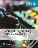 Electrical Engineering: Principles & Applications Plus Pearson Mastering Engineering With Pearson Etext, Global Edition