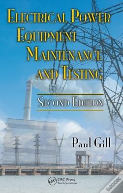 Wook.pt - Electrical Power Equipment Maintenance And Testing, Second Edition