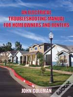 Electrical Troubleshooting Manual For Homeowners And Renters