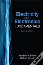 Electricity And Electronics Fundamentals, Second Edition