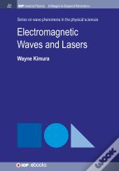 Electromagnetic Waves And Lasers