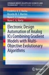 Electronic Design Automation Of Analog Ics Combining Gradient Models With Multi-Objective Evolutionary Algorithms
