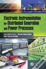 Electronic Instrumentation For Distributed Generation And Power Processes