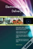 Electronic Services Delivery A Complete Guide - 2020 Edition