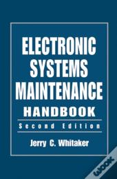 Electronic Systems Maintenance Handbook, Second Edition