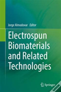 Wook.pt - Electrospun Biomaterials And Related Technologies