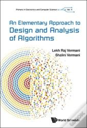 Elementary Approach To Design And Analysis Of Algorithms, An