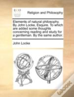 Elements Of Natural Philosophy. By John