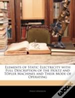 Elements Of Static Electricity With Full