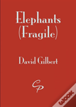 Elephant, Fragile