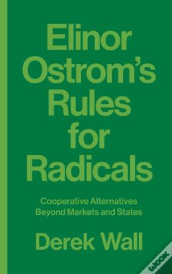 Wook.pt - Elinor Ostrom'S Rules For Radicals