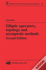 Elliptic Operators, Topology And Asymptotic Methods