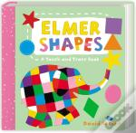 Elmer Shapes: A Touch And Trace Book