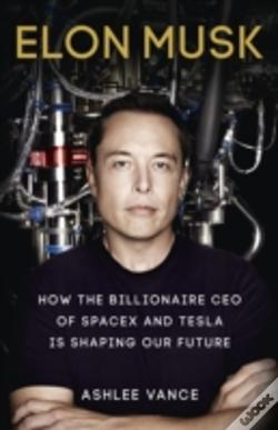 Wook.pt - Elon Musk: Inventing The Future