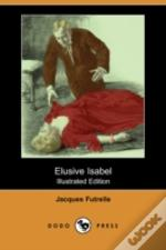 Elusive Isabel (Illustrated Edition) (Dodo Press)