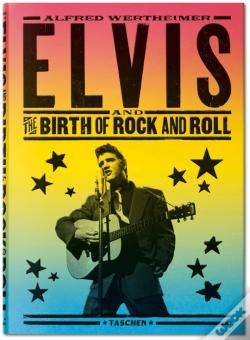 Wook.pt - Elvis and the Birth of Rock and Roll