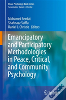 Emancipatory Methods In Peace, Critical, And Community Psychology