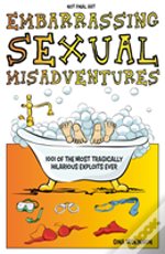 Embarrassing Sexual Misadventures