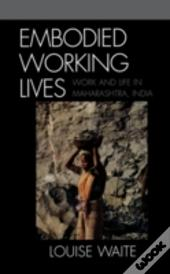 Embodied Working Lives