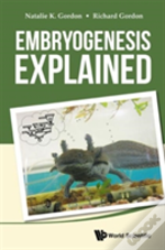 Embryogenesis Explained