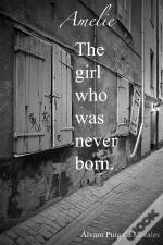 Emelie, The Girl Who Was Never Born
