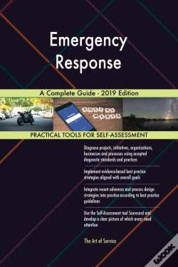 Wook.pt - Emergency Response A Complete Guide - 2019 Edition