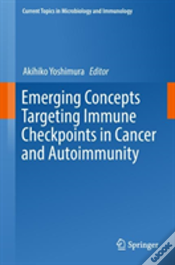 Wook.pt - Emerging Concepts Targeting Immune Checkpoints In Cancer And Autoimmunity