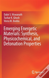 Emerging Energetic Materials: Synthesis, Physicochemical And Detonation Properties
