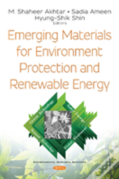 Emerging Materials For Environment Prote
