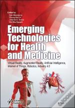 Emerging Technologies For Health And Medicine