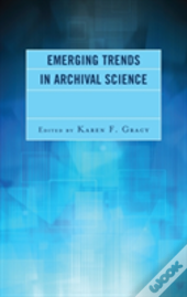 Emerging Trends In Archival Scpb