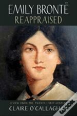 Emily Bronte Reappraised