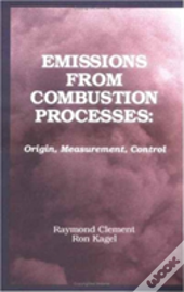 Emissions From Combustion Processes - An Acs Environmental Chemistry Division Book