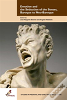 Emotion And The Seduction Of The Senses, Baroque To Neo-Baroque