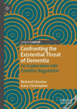 Wook.pt - Emotion Regulation In Response To The Existential Threat Of Dementia