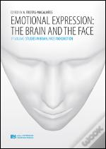 Emotional Expression - The Brain and the Face - 1st Volume