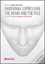 Emotional Expression - The Brain and the Face - 2nd volume