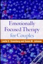 Emotionally Focused Therapy For Couples