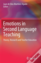 Emotions In Second Language Teaching