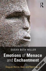 Emotions Of Menace And Enchantment