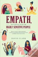 Empath, The Survival Guide For Highly Sensitive People