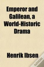Emperor And Galilean, A World-Historic D
