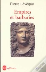 Empires Et Barbaries