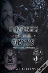 Empires Of The Abyss Part 1