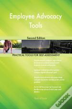 Employee Advocacy Tools Second Edition